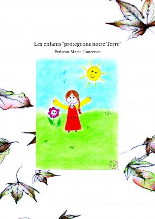 """Les enfants """"protégeons notre Terre"""""""