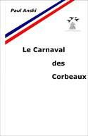 Le Carnaval des Corbeaux