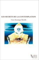 LES SECRETS DE LA CONTEMPLATION