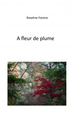 A fleur de plume