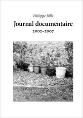 Journal documentaire 2002-2007