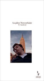 La pièce Newyorkaise