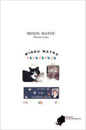 MINOU MATOU