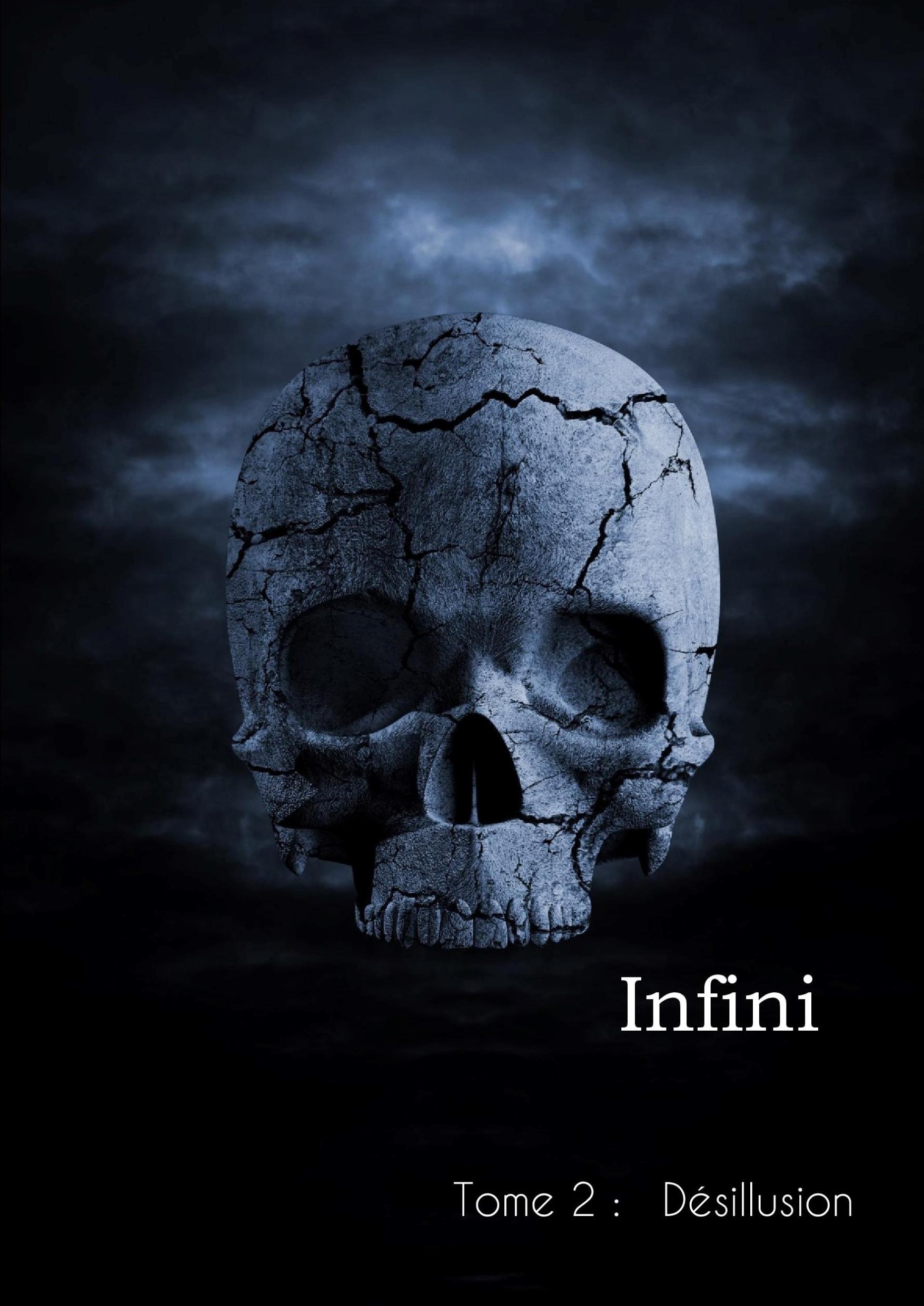 Infini-Désillusion (Tome 2)