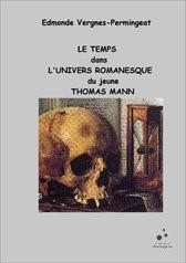 LE TEMPS DANS L'UNIVERS DE THOMAS MANN