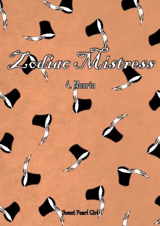 Zodiac Mistress - Tome 4