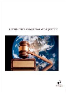 RETRIBUTIVE AND RESTORATIVE JUSTICE