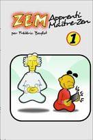 Zem, apprenti maître zen
