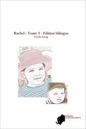 RACHEL - Tome 3 - Edition bilingue