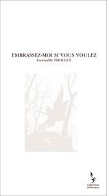 EMBRASSEZ-MOI SI VOUS VOULEZ
