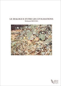 LE DIALOGUE ENTRE LES CIVILISATIONS