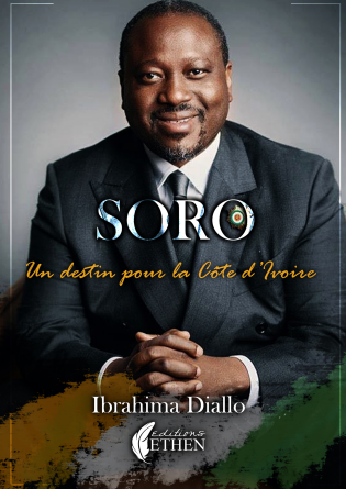 Soro un destin pour la Côte d'Ivoire