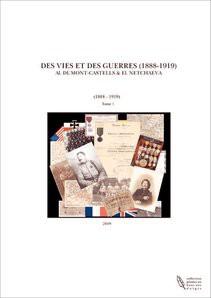 DES VIES ET DES GUERRES (1888-1919)