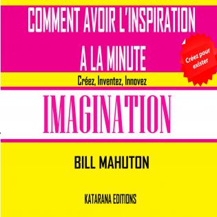 COMMENT AVOIR L'INSPIRATION A LA MN