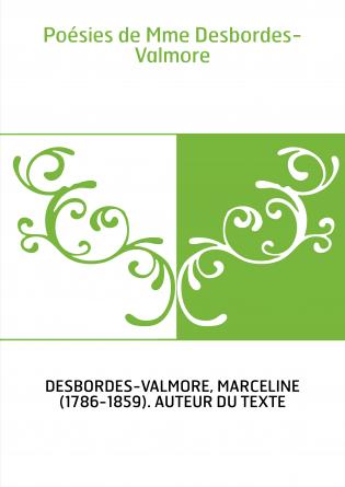 Poésies de Mme Desbordes-Valmore