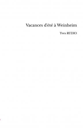 Vacances d'été à Weinheim