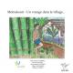 Moinakouri - Un voyage dans le village