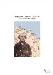 Voyage en Guyane - 1784/1797
