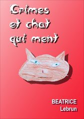 Crimes et chat qui ment