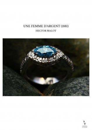 UNE FEMME D'ARGENT (1881)