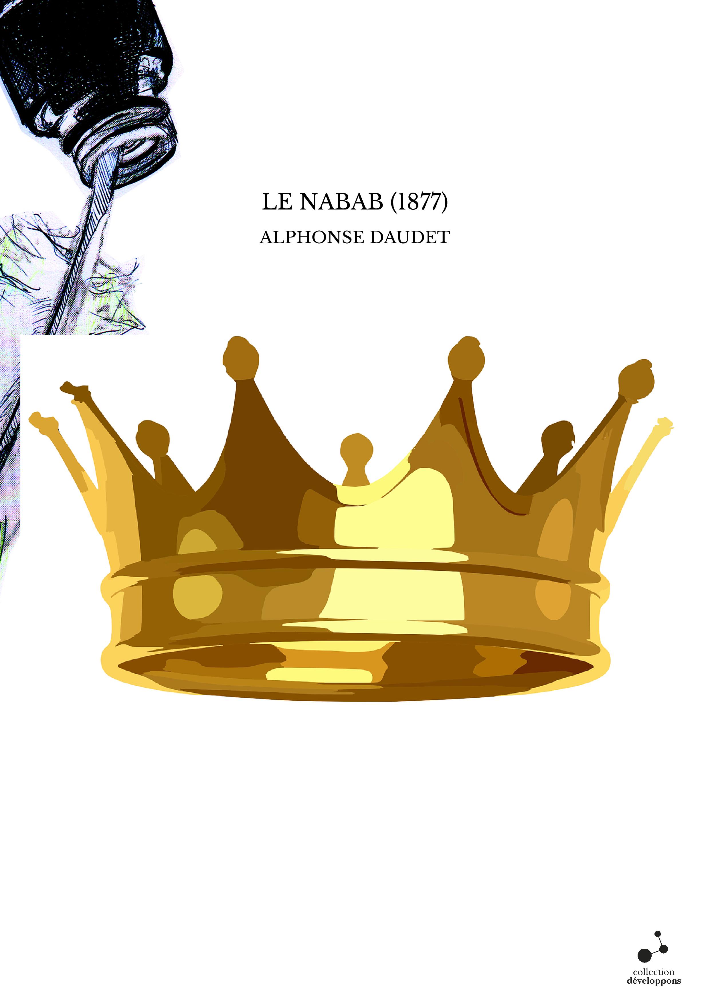 LE NABAB (1877)