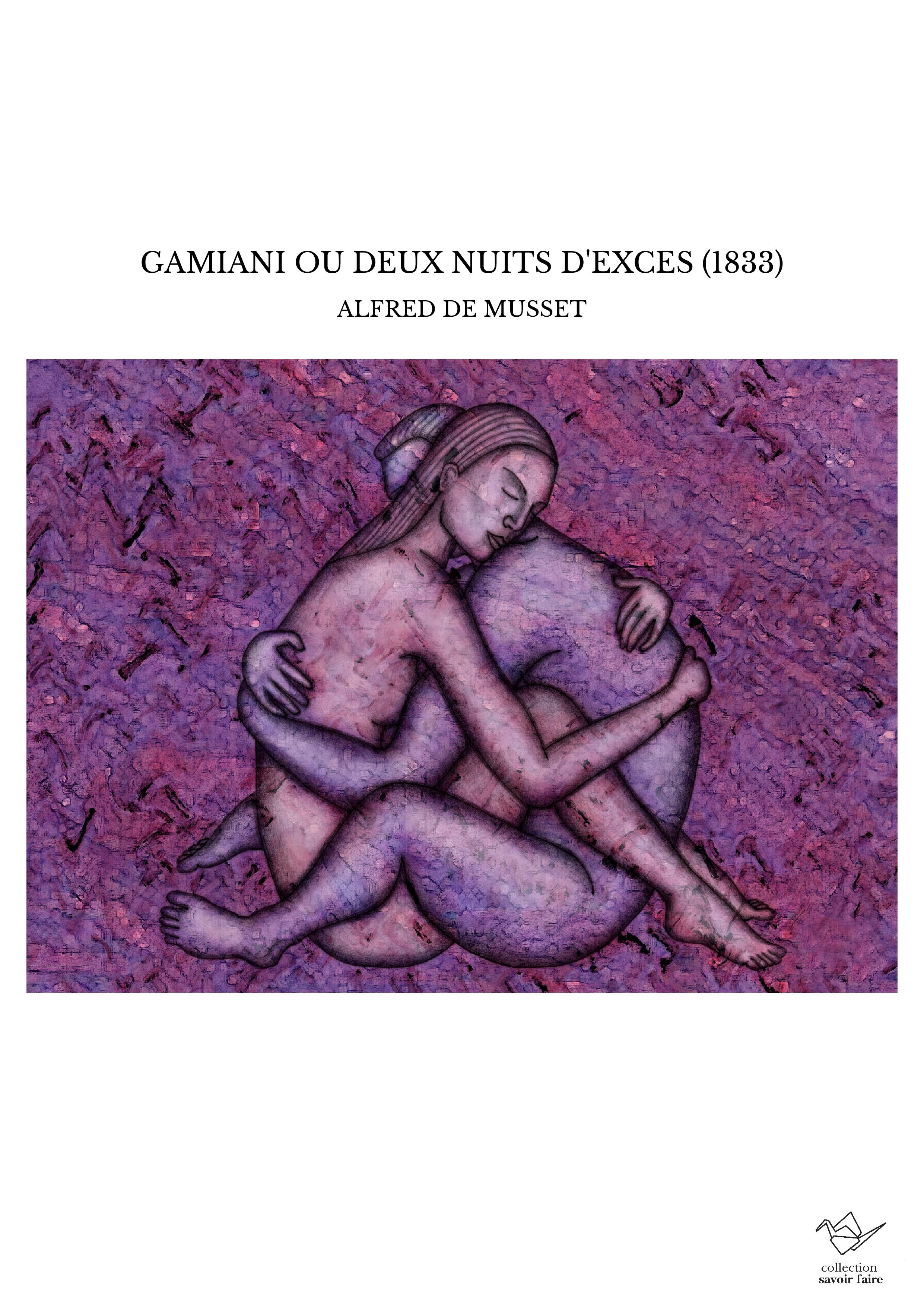 GAMIANI OU DEUX NUITS D'EXCES (1833)
