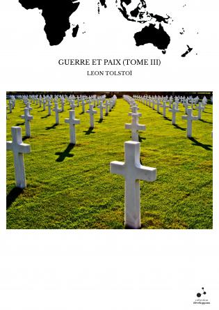 GUERRE ET PAIX (TOME III)