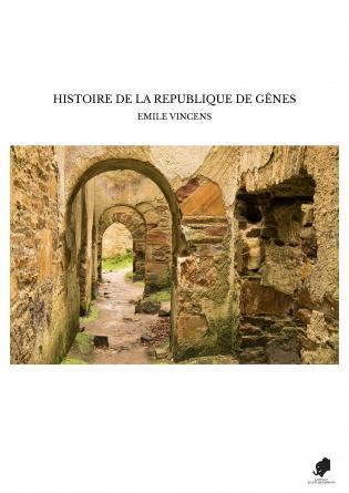 HISTOIRE DE LA REPUBLIQUE DE GÊNES