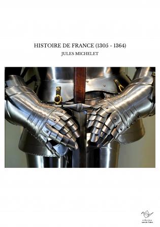 HISTOIRE DE FRANCE (1305 - 1364)