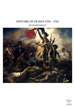 HISTOIRE DE FRANCE (1724 - 1759)