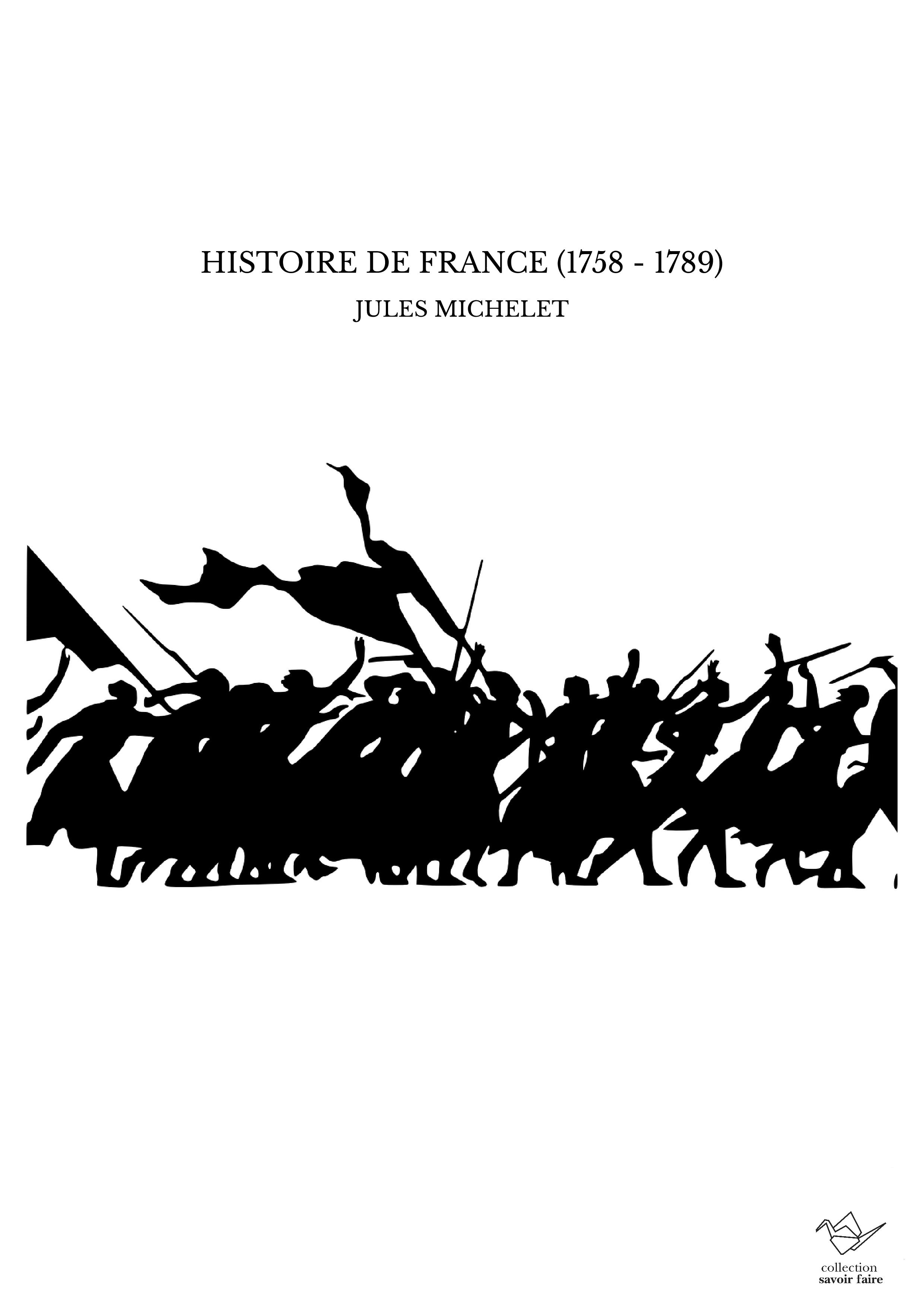 HISTOIRE DE FRANCE (1758 - 1789)
