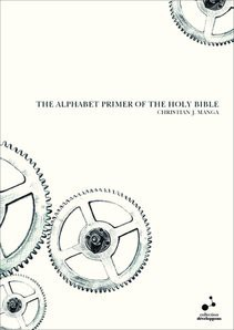 THE ALPHABET PRIMER OF THE HOLY BIBLE