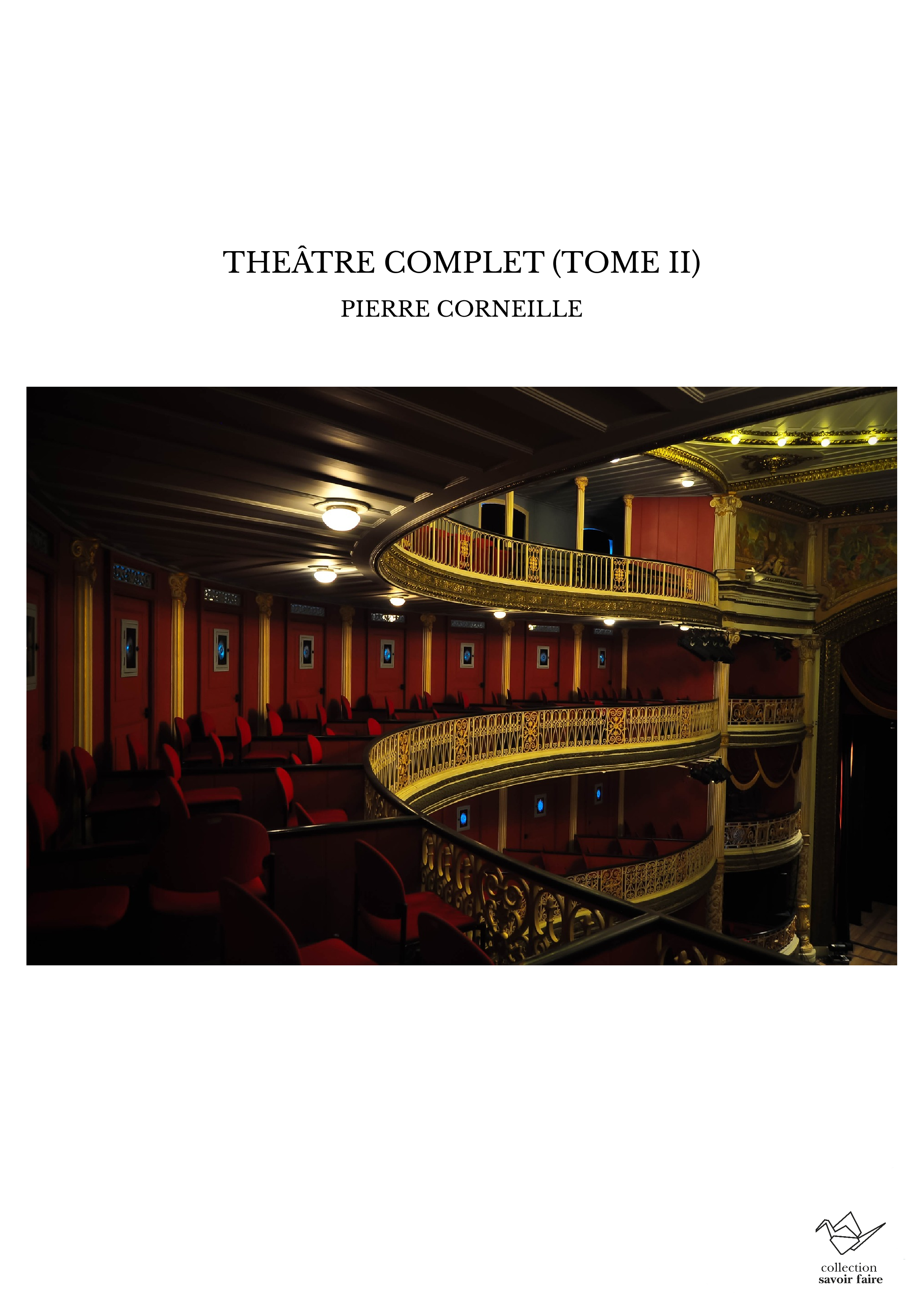 THEÂTRE COMPLET (TOME II)