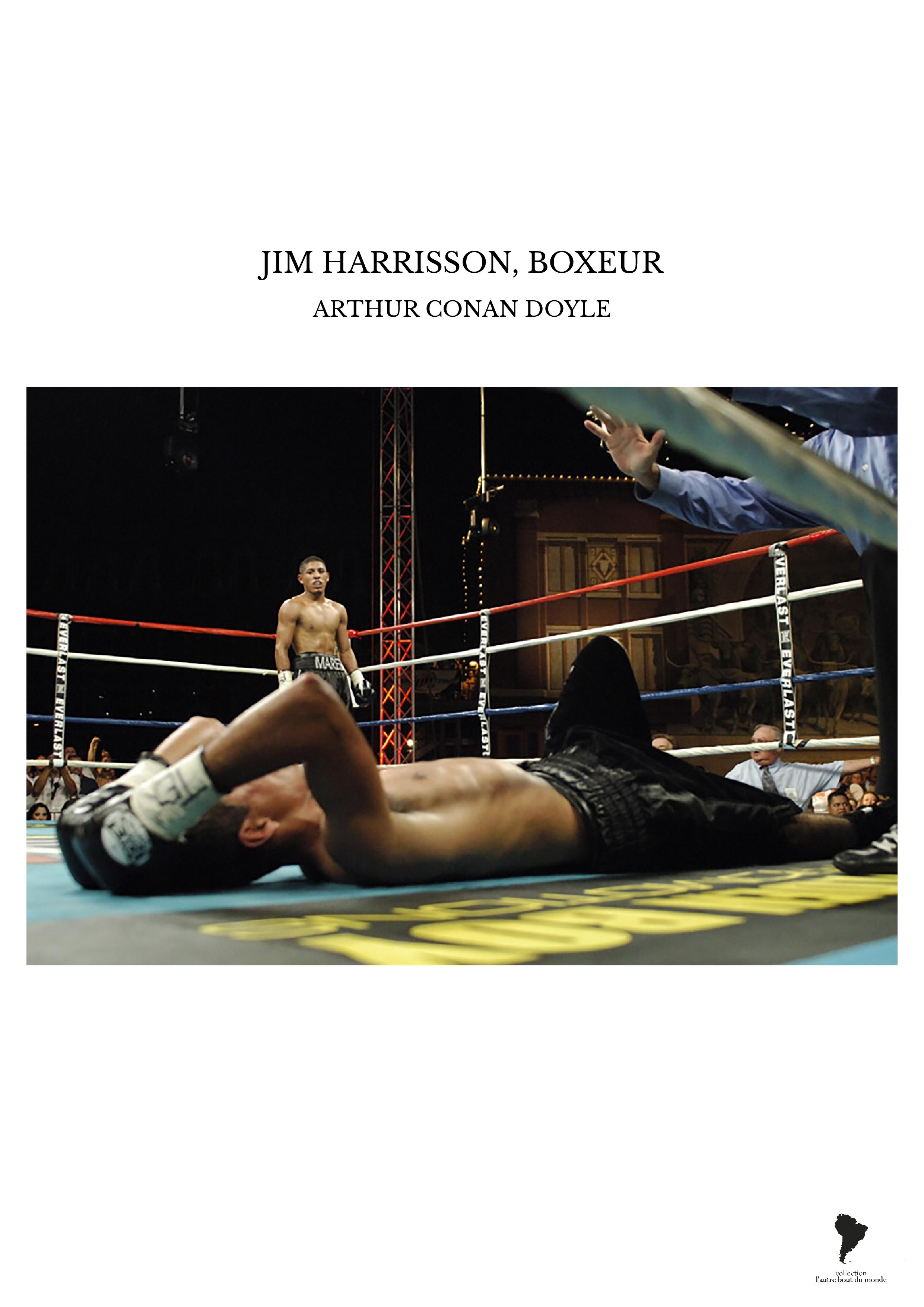 JIM HARRISSON, BOXEUR