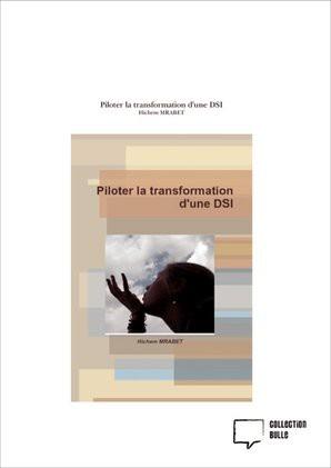 Piloter la transformation d'une DSI