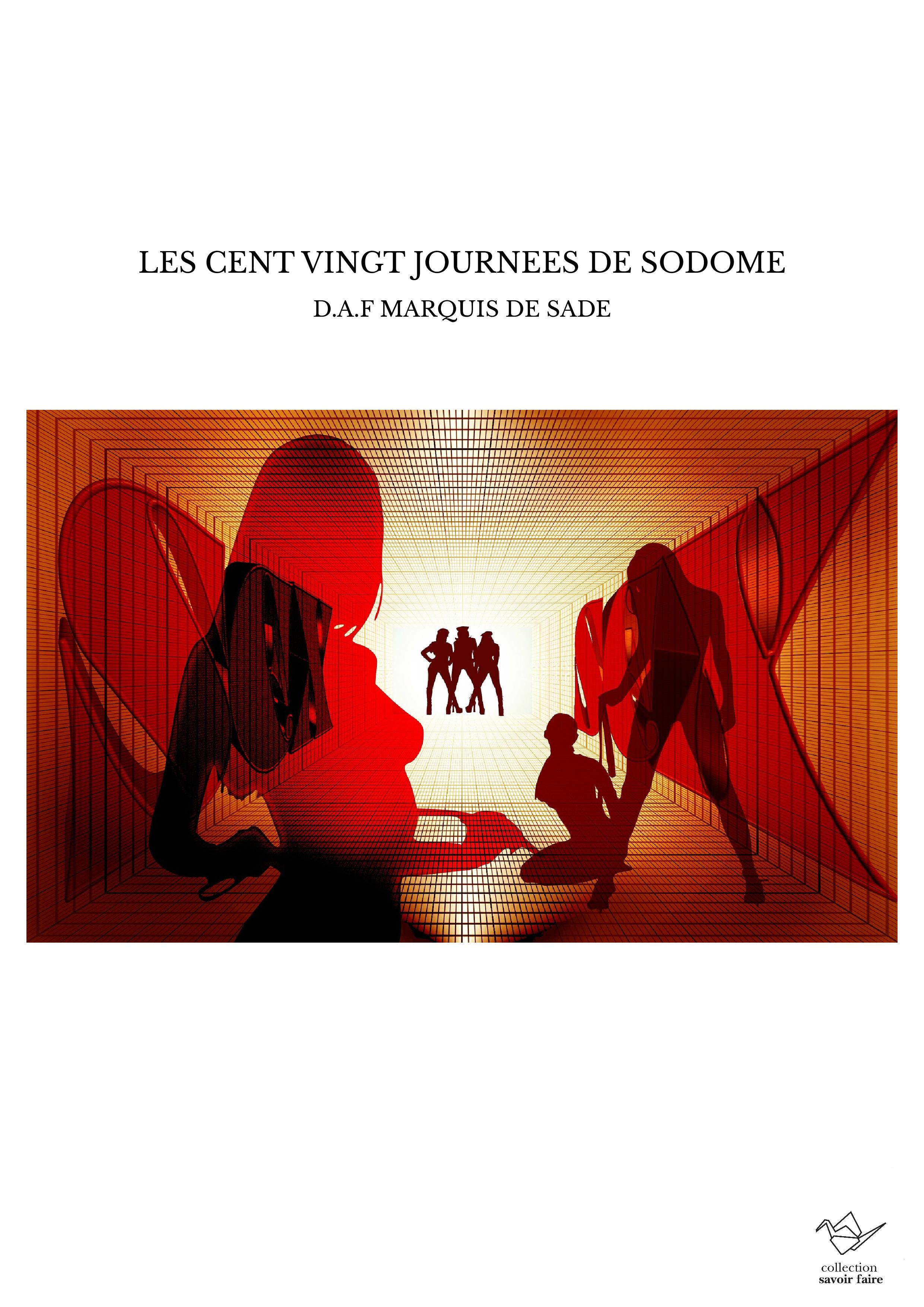 LES CENT VINGT JOURNEES DE SODOME