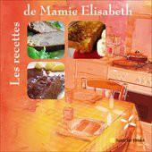Les recettes de Mamie Elisabeth