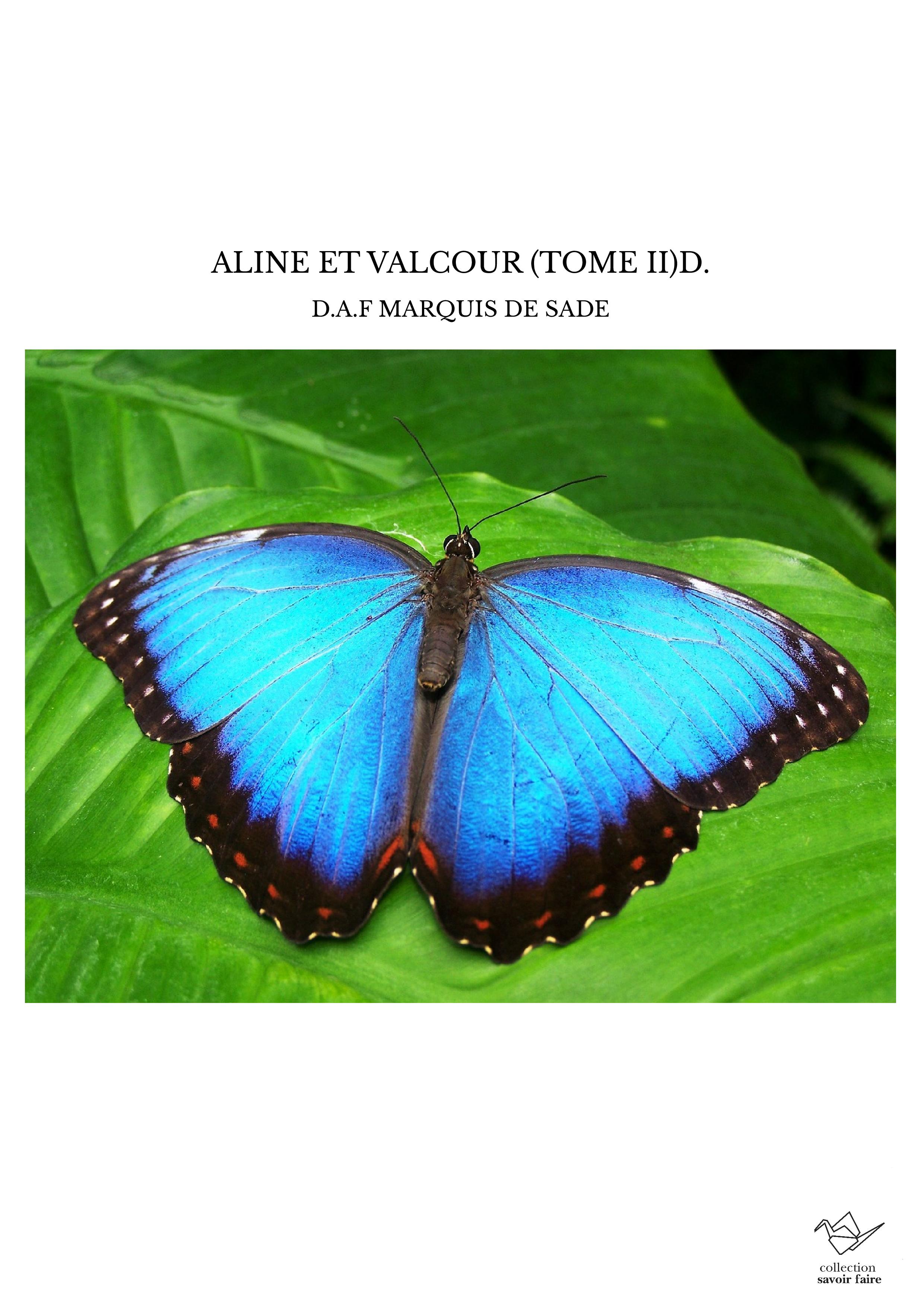 ALINE ET VALCOUR (TOME II)D.