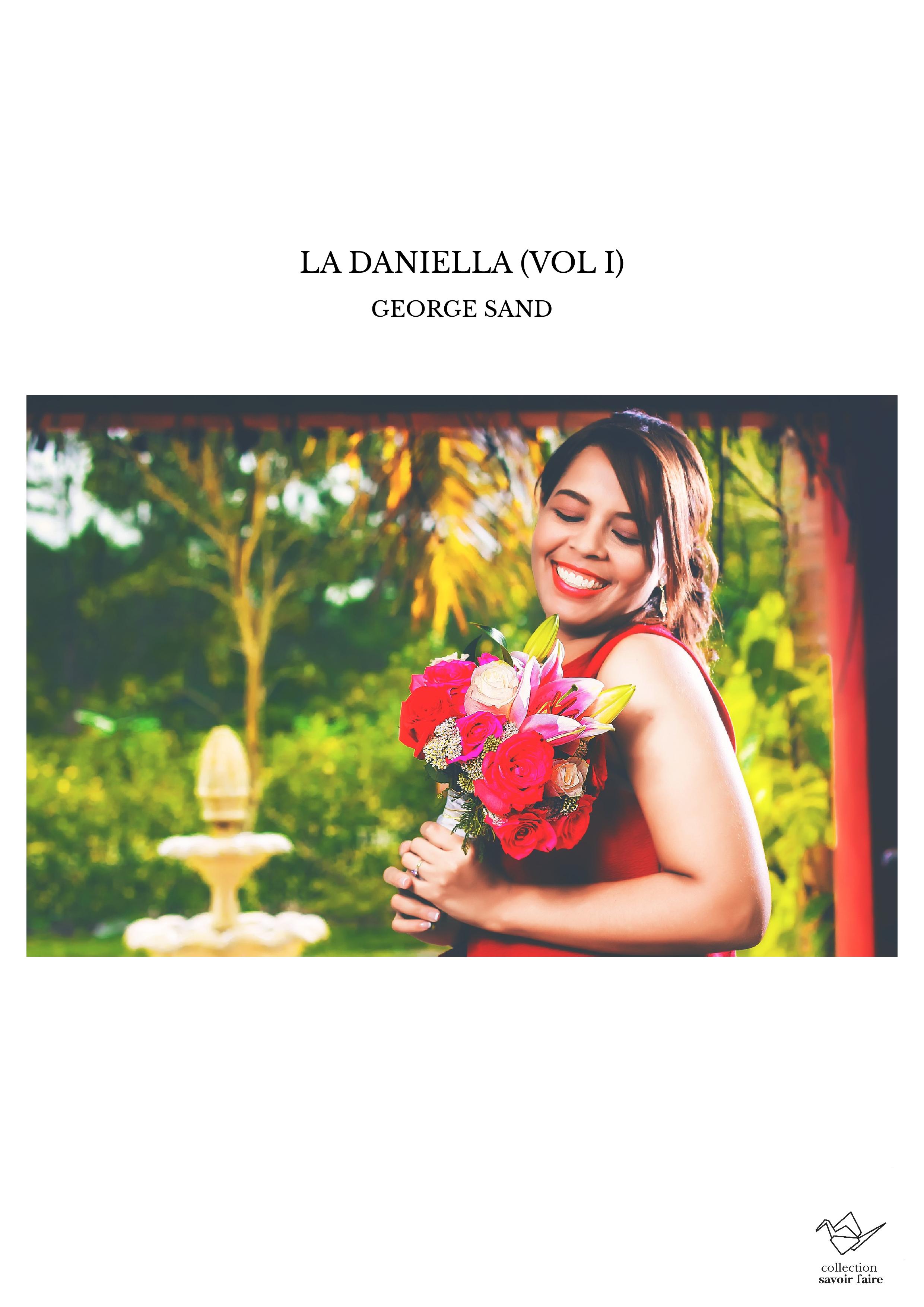 LA DANIELLA (VOL I)