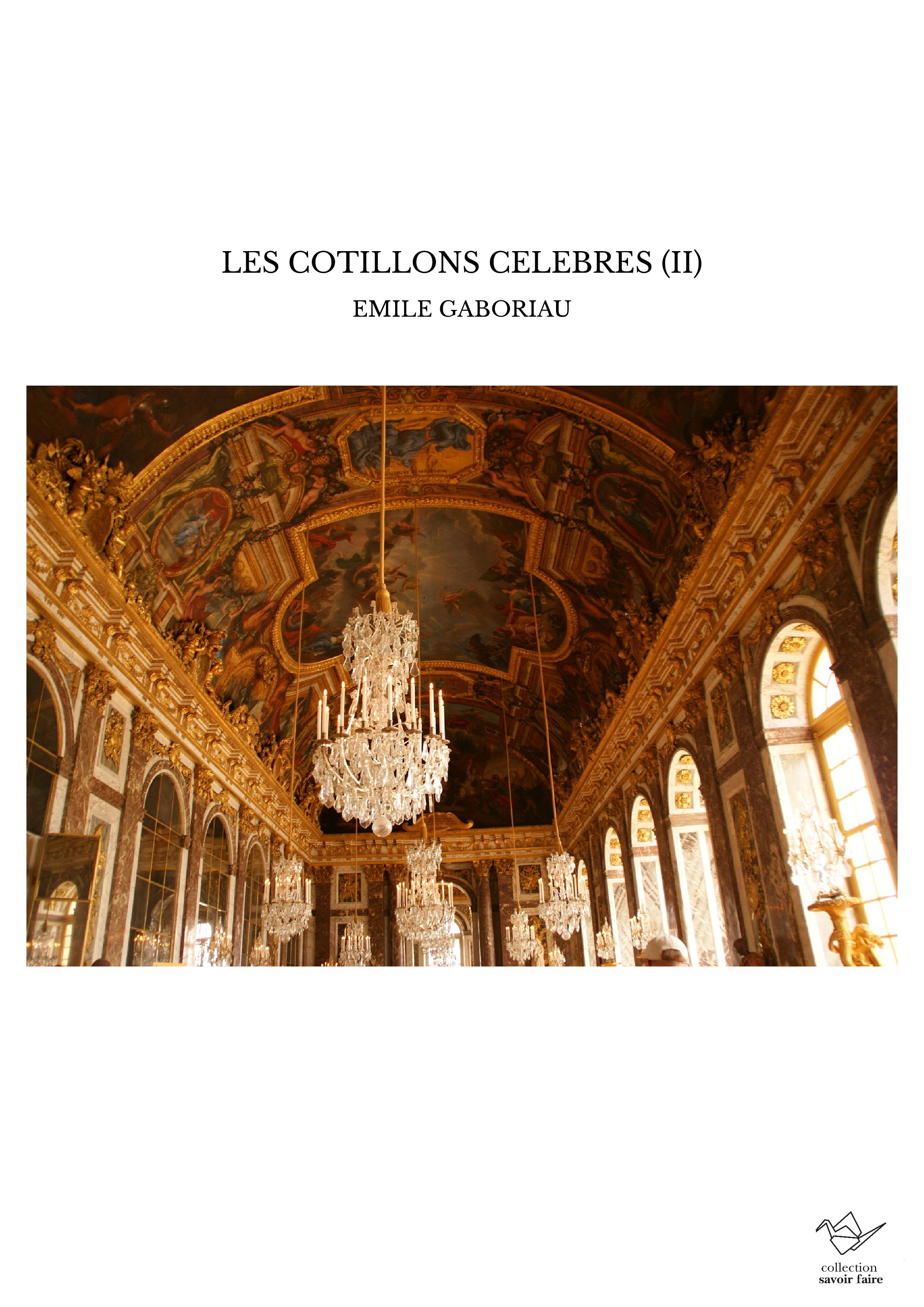 LES COTILLONS CELEBRES (II)
