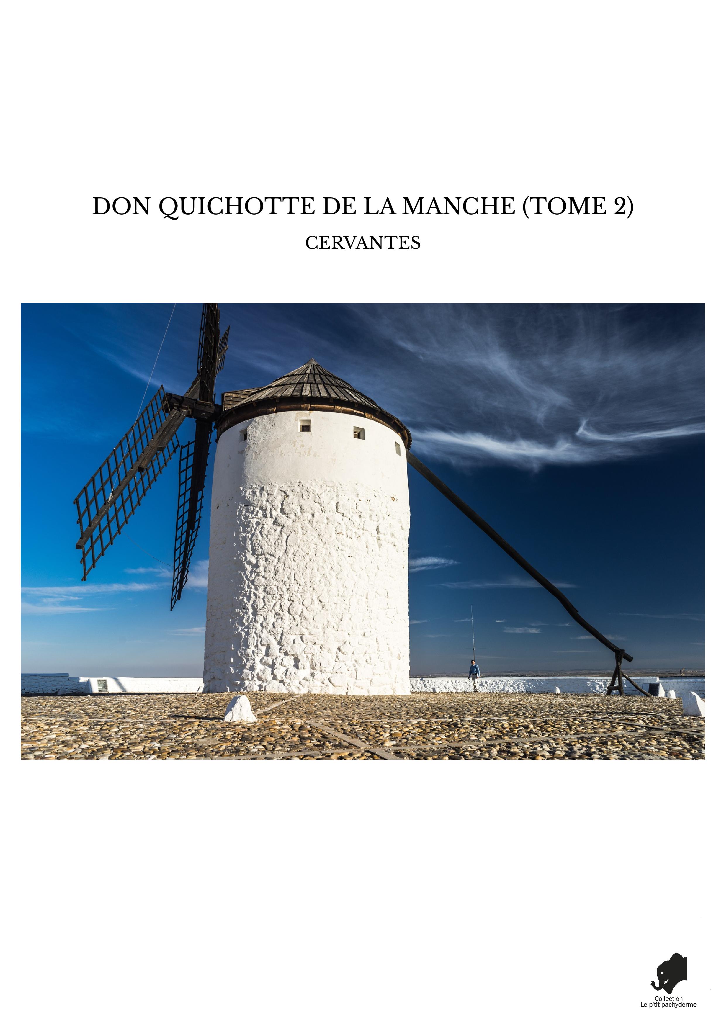 DON QUICHOTTE DE LA MANCHE (TOME 2)