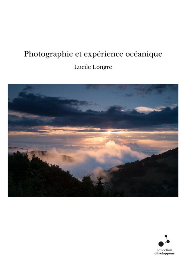 Photographie et expérience océanique