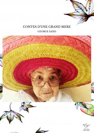 CONTES D'UNE GRAND MERE