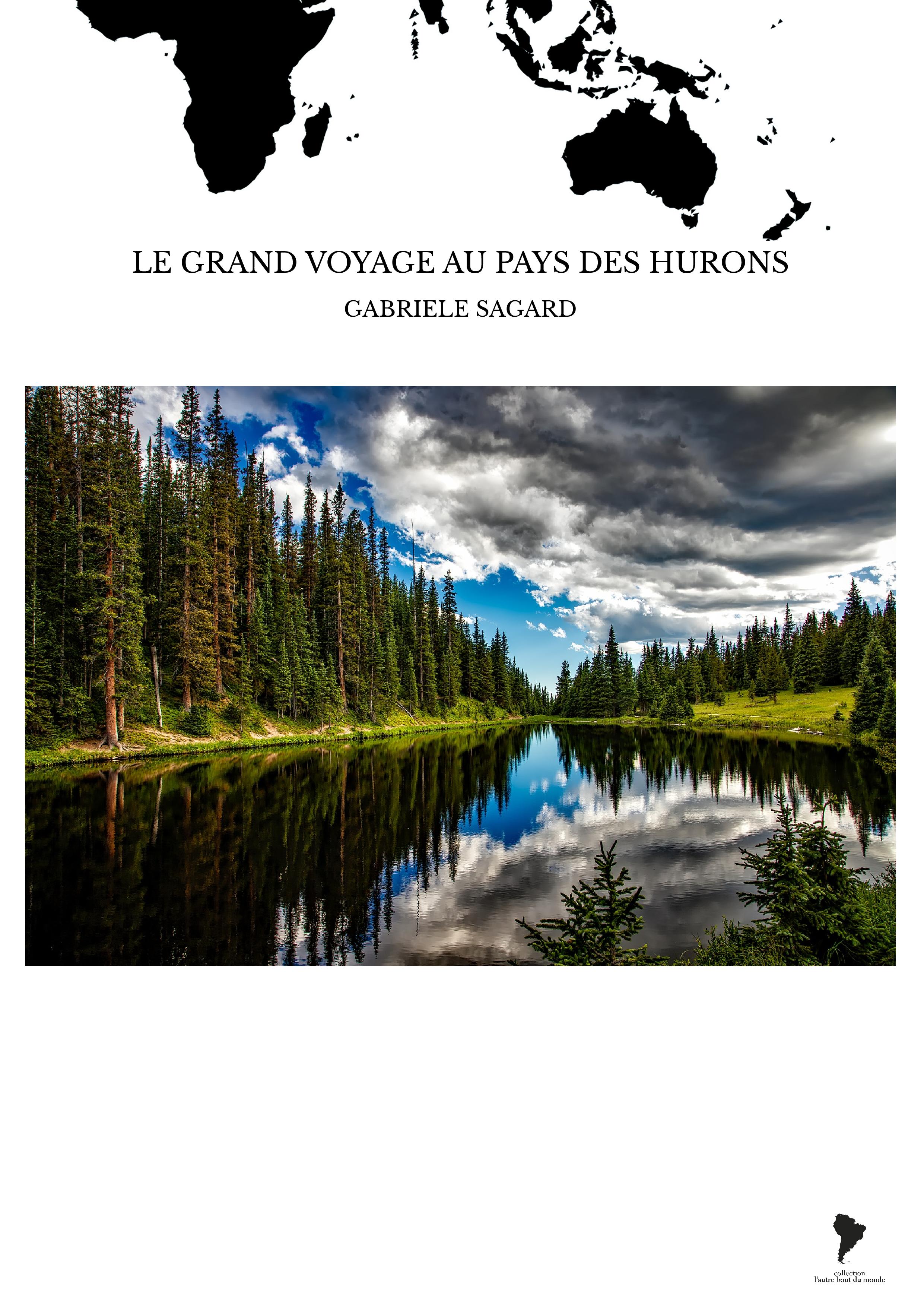 LE GRAND VOYAGE AU PAYS DES HURONS