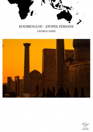 KOURROGLOU - EPOPEE PERSANE