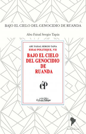 BAJO EL CIELO DEL GENOCIDIO DE RUANDA