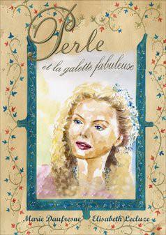 Perle et la galette fabuleuse
