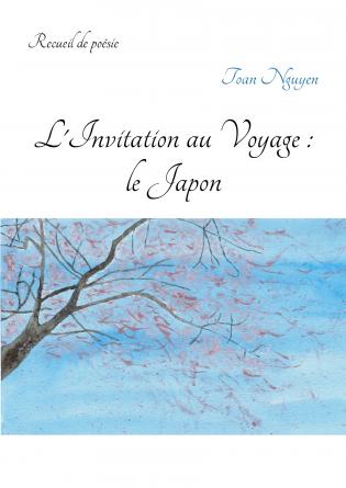 L'Invitation au Voyage : le Japon
