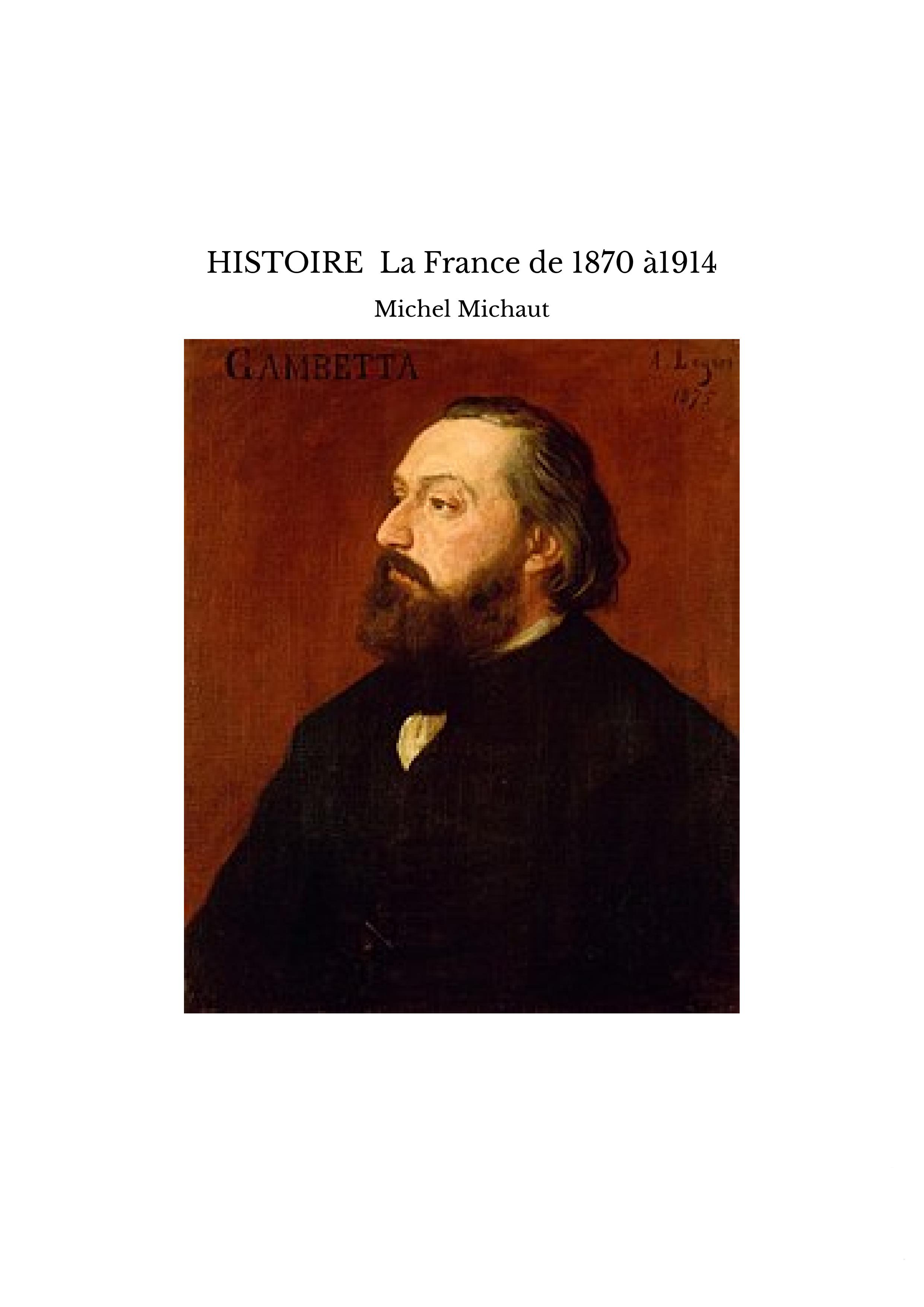 HISTOIRE La France de 1870 à1914