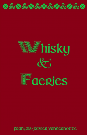 Whisky et Faëries